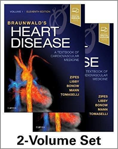 Braunwald s Heart Disease  A Textbook of Cardiovascular Medicine 3 vol 2019 - قلب و عروق
