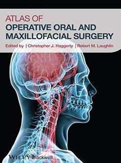 Atlas of Operative Oral and Maxillofacial Surgery  2015 - گوش و حلق و بینی