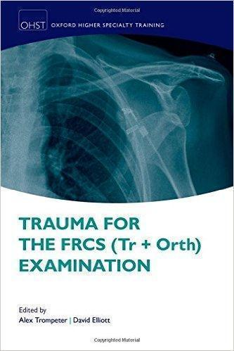 TRAUMA FOR THE FRCS... EXAMINATION 2016 - اورژانس