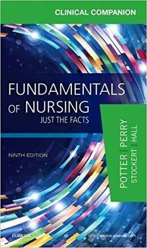 Clinical Companion for Fundamentals of Nursing: Just the Facts 2016 - پرستاری