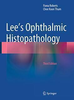 LEE OPHTALMOLOGY HISTOPATHOLOGY  2016 - چشم