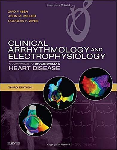 Clinical Arrhythmology and Electrophysiology 2 Vol +Videos 2019 - قلب و عروق
