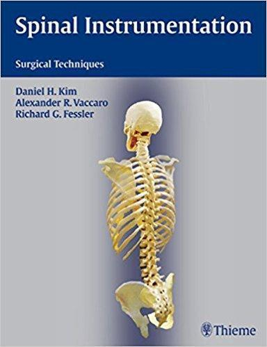 Spinal Instrumentation Surgical Techniques 2 vol - نورولوژی