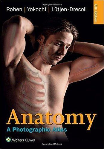 ANATOMY A PHOTOGRAPHIC ATLAS  ROHEN 2016 - آناتومی