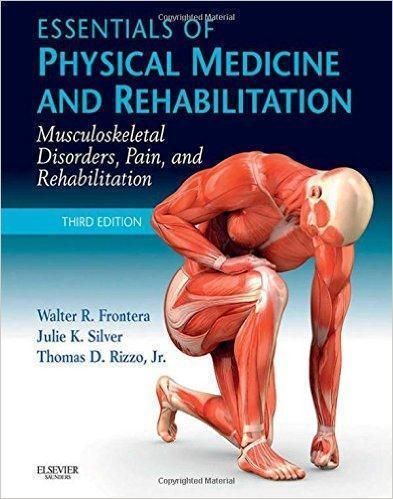 ESSENTIALS OF PHYSICAL MEDICINE AND REHABILITATION  2015 - اورتوپدی