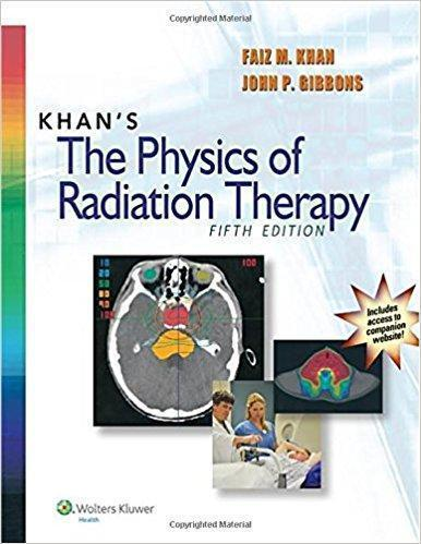 khans the physics of radiation therapy 2014 - رادیولوژی