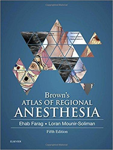 Browns Atlas of Regional Anesthesia  2016 - بیهوشی