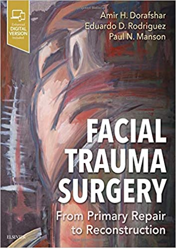 Facial Trauma Surgery: From Primary Repair to Reconstruction +video 2020 - جراحی