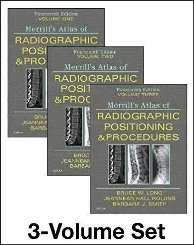 Merrills Atlas of Radiographic Positioning and Procedures 2019 - رادیولوژی
