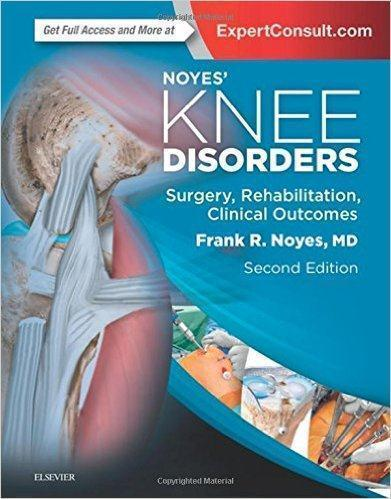 NOYES KNEE DISORDERS SURGERY REHSBILITION  2017 - جراحی
