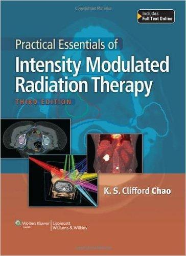 Practical Essentials of Intensity Modulated Radiation Therapy 2014 - رادیولوژی