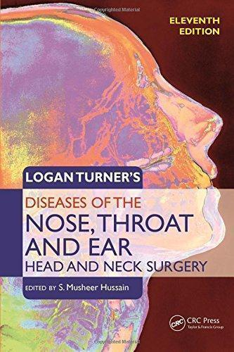 Logan Turner's Diseases of the Nose, Throat and Ear: Head and Neck Surgery  2016 - گوش و حلق و بینی