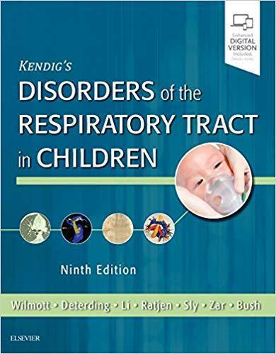 Kendig s Disorders of the Respiratory Tract in Children 2019 - اطفال
