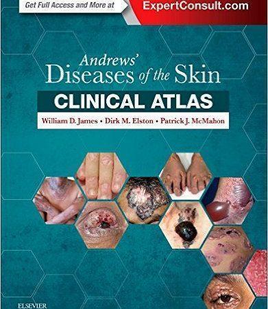 Andrews' Diseases of the Skin Clinical Atlas  2017 - پوست