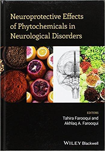 Neuroprotective Effects of Phytochemicals in Neurological Disorders  2017 - نورولوژی