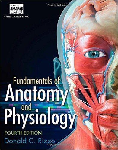 FUNDAMENTALS OF ANATOMY AND PHYSIOLOGY RIZZO 2016 - آناتومی