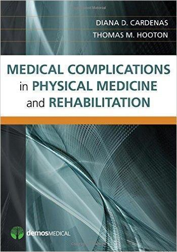 MEDICAL COMPLICATIONS IN PHYSICAL MEDICINE AND REHABILITATION 2015 - اورتوپدی