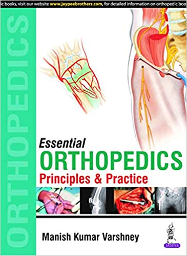 Essential Orthopedics: Principles and Practice  2019 - اورتوپدی