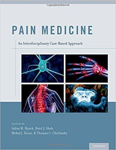 Pain Medicine: An Interdisciplinary Case-Based Approach 2015 - بیهوشی
