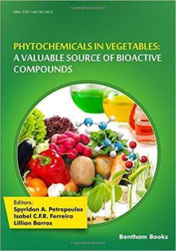 Phytochemicals in Vegetables: A Valuable Source of Bioactive Compounds 2019 - تغذیه