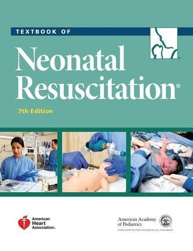 Textbook of Neonatal Resuscitation 2016 - اطفال
