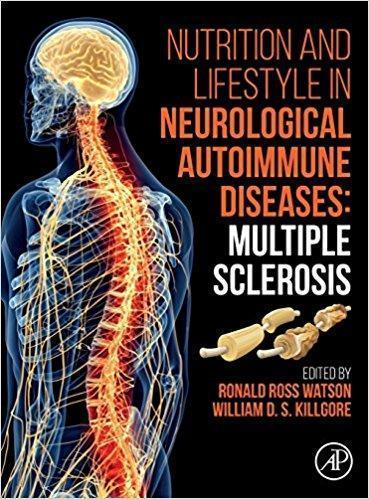 Nutrition and Lifestyle in Neurological Autoimmune Diseases 2017 - نورولوژی