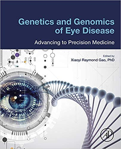 Genetics and Genomics of Eye Disease: Advancing to Precision Medicine 2020 - چشم