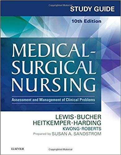 Study Guide for Medical-Surgical Nursing: Assessment and Management of Clinical Problems 2018 - پرستاری