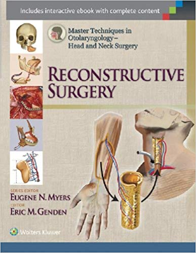 Master Techniques in Otolaryngology - Head and Neck Surgery: Reconstructive Surgery 2014 - گوش و حلق و بینی