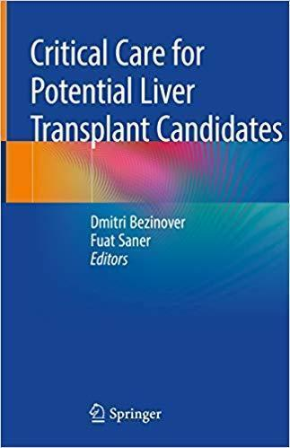 Critical Care for Potential Liver Transplant Candidates 2019 - داخلی کبد