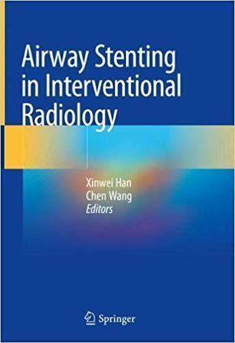 Airway Stenting in Interventional Radiology 2019 - رادیولوژی