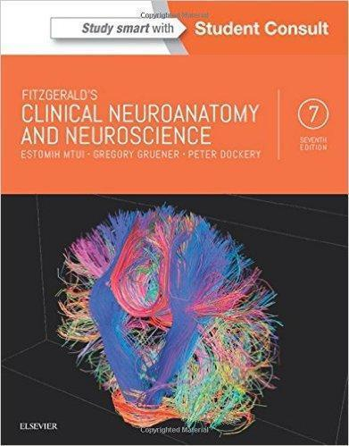 Fitzgerald's Clinical Neuroanatomy and Neuroscience  2015 - آناتومی