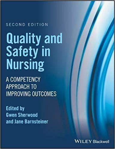 Quality and Safety in Nursing: A Competency Approach to Improving Outcomes 2017 - پرستاری