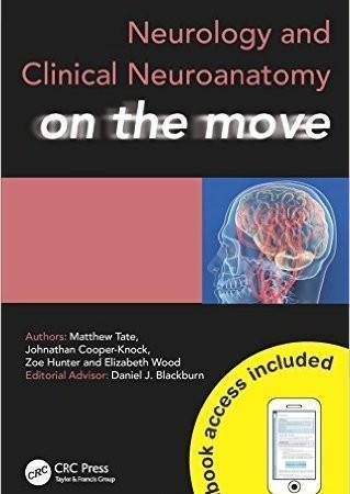 Neurology and Clinical Neuroanatomy on the Move  2014 - نورولوژی