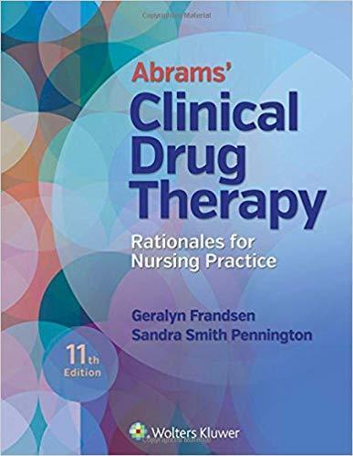 Abrams Clinical Drug Therapy: Rationales for Nursing Practice 2018 - پرستاری