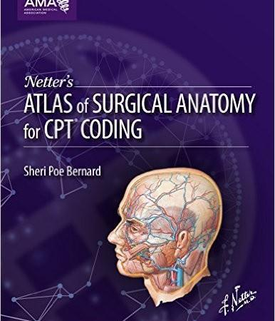 2015 Netter's Atlas of Surgical Anatomy for CPT Coding - آناتومی