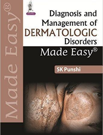 Diagnosis and Management of Dermatologic Disorders Made Easy  2016 - پوست
