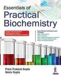 Essentials of Practical Biochemistry  2017 - بیوشیمی