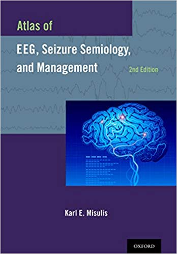 Atlas of EEG, Seizure Semiology, and Management  2014 - نورولوژی