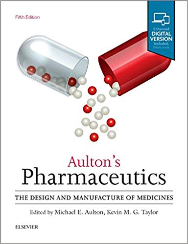 2018 Aulton Pharmaceutics- The Design and Manufacture of Medicines - فارماکولوژی