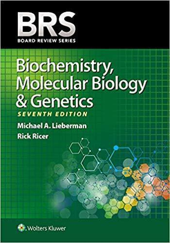 BRS Biochemistry, Molecular Biology, and Genetics (Board Review Series) 2020 - آزمون های امریکا Step 1
