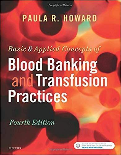 Basic & Applied Concepts of Blood Banking and Transfusion Practices  2017 - علوم آزمایشگاهی