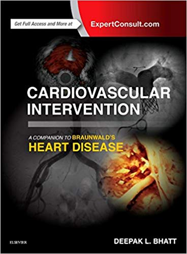 Cardiovascular Intervention: A Companion to Braunwald's Heart Disease 2016 - قلب و عروق