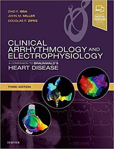 2019 Clinical Arrhythmology and Electrophysiology  A Companion to Braunwald s Heart Disease 3rd Edition - قلب و عروق