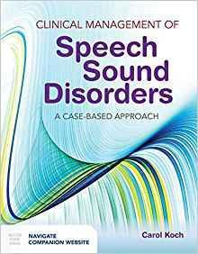 Clinical Management of Speech Sound Disorders: A Case-Based Approach 2018 - معاینه فیزیکی و شرح و حال