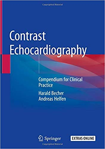 Contrast Echocardiography Compendium for Clinical Practice 2019 - قلب و عروق