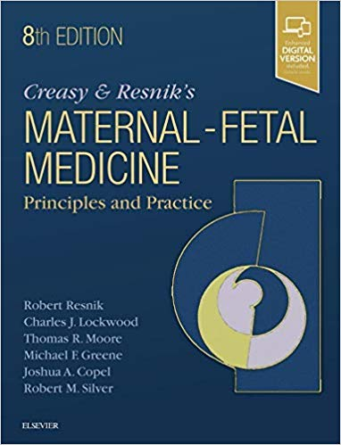 Creasy and Resnik Maternal-Fetal Medicine: Principles and Practice - زنان و مامایی
