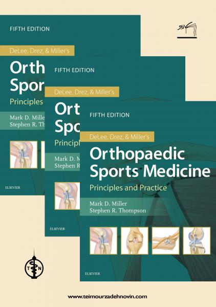 DeLee. Drez and Millers Orthopaedic Sports Medicine+Video 3 Vol 2020 - اورتوپدی
