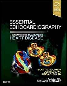 Essential Echocardiography: A Companion to Braunwald's Heart Disease + videos 2018 - قلب و عروق