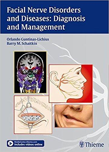 Facial Nerve Disorders and Diseases: Diagnosis and Management – Original PDF + Videos - نورولوژی